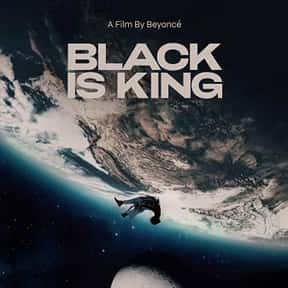 Black Is King is listed (or ranked) 23 on the list The Most Inspirational Black Movies
