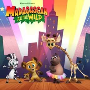Madagascar: A Little Wild is listed (or ranked) 22 on the list The Most Annoying Kids Shows Currently On TV