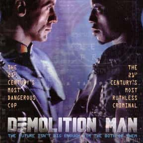 Demolition Man is listed (or ranked) 18 on the list The Best Movies About Surveillance and Hidden Cameras