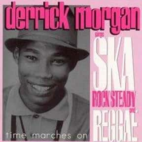 Derrick Morgan is listed (or ranked) 23 on the list The Greatest Ska Bands of All Time