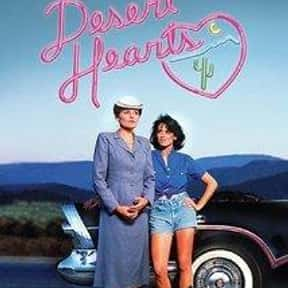Desert Hearts is listed (or ranked) 4 on the list The Best LGBTQ+ Drama Films