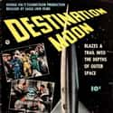 Destination Moon is listed (or ranked) 19 on the list The Greatest Classic Sci-Fi Movies