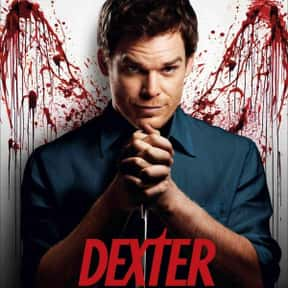 Dexter is listed (or ranked) 20 on the list The Greatest TV Shows Of All Time