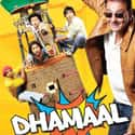 Dhamaal is listed (or ranked) 9 on the list The Best Hindi Family Movies
