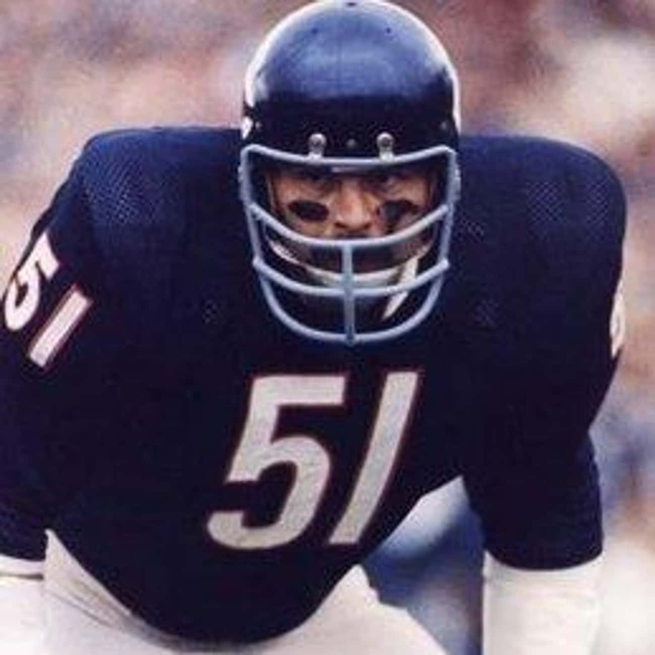 Dick Butkus is listed (or ranked) 2 on the list The Best Athletes Who Wore #51