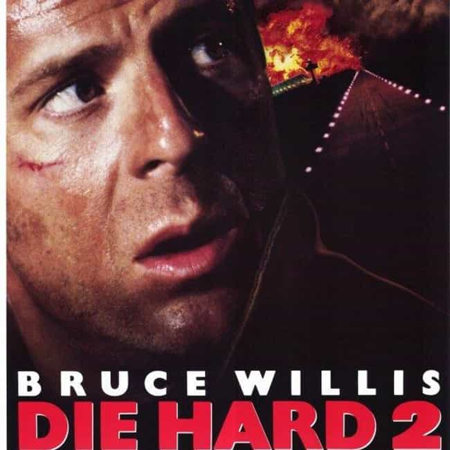Die Hard 2 is listed (or ranked) 4 on the list All Die Hard Movies, Ranked Best to Worst