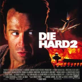 Die Hard 2 is listed (or ranked) 6 on the list The Best Bruce Willis Movies