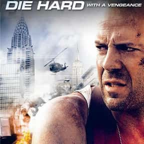 Die Hard with a Vengeance is listed (or ranked) 9 on the list The Best Third Films In A Movie Series