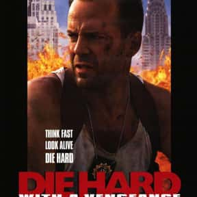 Die Hard with a Vengeance is listed (or ranked) 2 on the list The Best Bruce Willis Movies