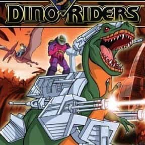 Dino-Riders is listed (or ranked) 15 on the list The Greatest TV Shows About Dinosaurs