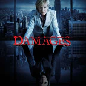 Damages is listed (or ranked) 14 on the list The Best Legal Drama TV Shows Ever