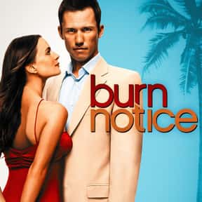 Burn Notice is listed (or ranked) 25 on the list The Best Action-Adventure TV Shows