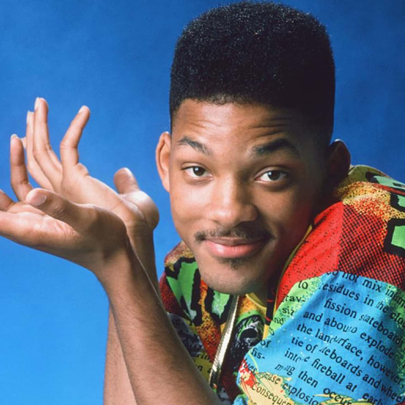 Will Smith is listed (or ranked) 3 on the list The Best First Roles by Your Favorite Actors