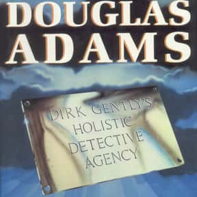 Dirk Gently's Holistic Detecti is listed (or ranked) 24 on the list The Best Novels About College