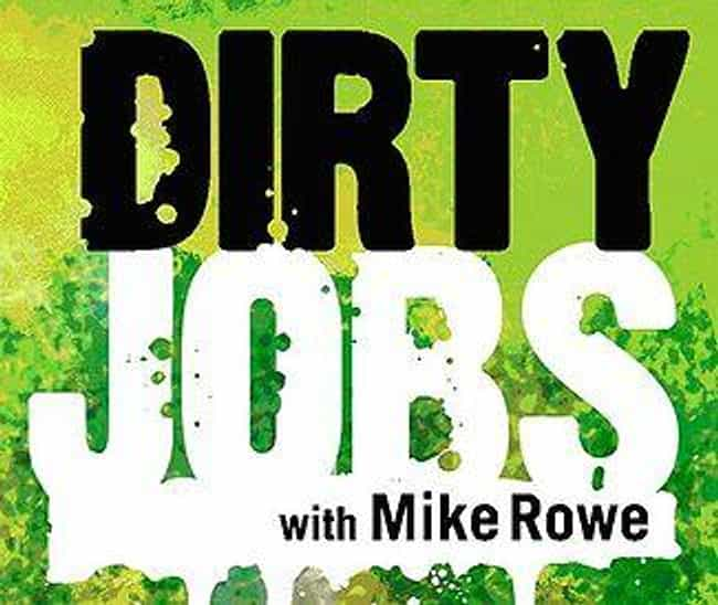 Dirty Jobs is listed (or ranked) 3 on the list What to Watch If You Love 'Pawn Stars'