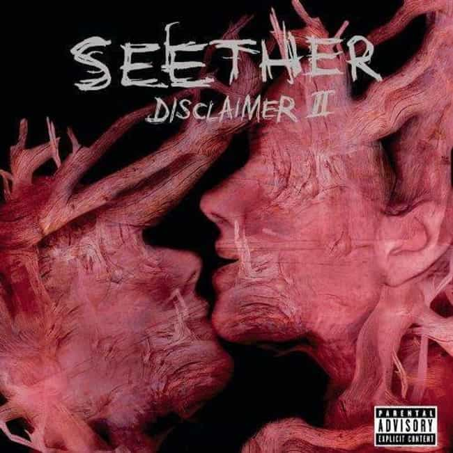 Disclaimer II is listed (or ranked) 2 on the list The Best Seether Albums of All Time