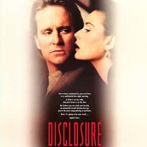 Disclosure is listed (or ranked) 17 on the list The Best Steamy Thriller Movies, Ranked