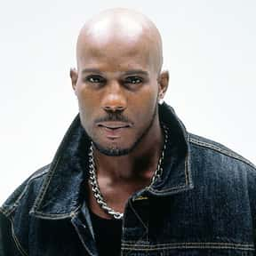 DMX is listed (or ranked) 7 on the list Hip Hop Stars You Most Wish You Could Sound Like