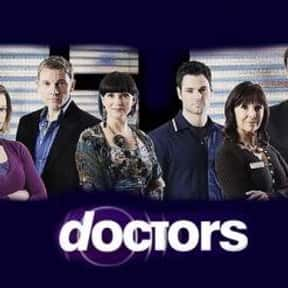 Doctors is listed (or ranked) 9 on the list The Very Best British Soap Operas, Ranked