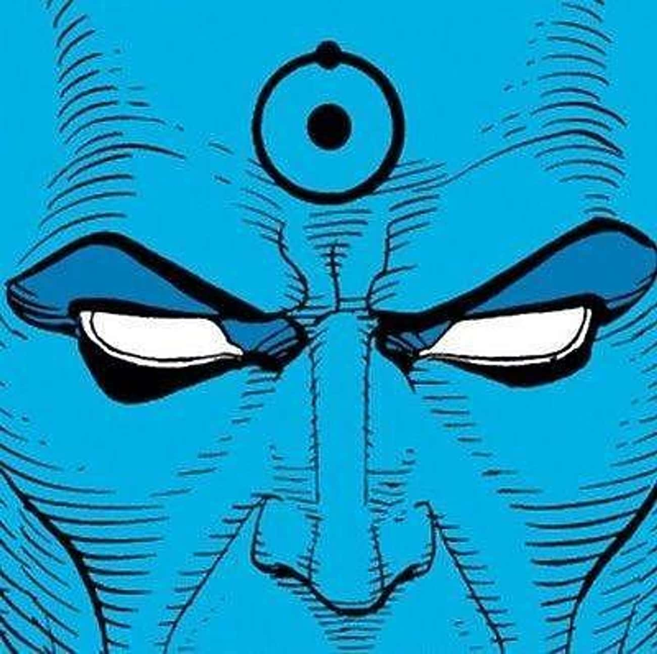 Doctor Manhattan is listed (or ranked) 2 on the list The Most Powerful Comic Book Characters Ever, Ranked