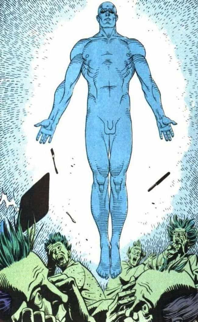 Doctor Manhattan is listed (or ranked) 3 on the list 15 Comic Book Characters Who Achieved Godhood