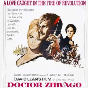 Doctor Zhivago is listed (or ranked) 23 on the list The Best Movies About Infidelity