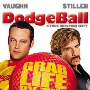 DodgeBall: A True Underdog Sto is listed (or ranked) 5 on the list The Funniest Movies About Sports