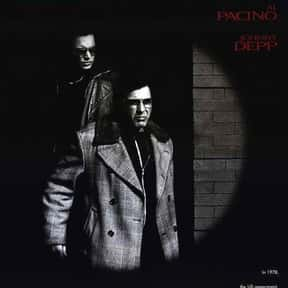 Donnie Brasco is listed (or ranked) 8 on the list The Best Al Pacino Movies