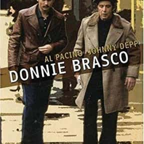 Donnie Brasco is listed (or ranked) 8 on the list The Best Mafia Films