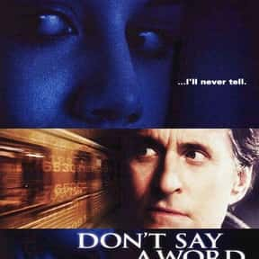 Don't Say a Word is listed (or ranked) 22 on the list 25+ Great Movies About Life After a Nervous Breakdown