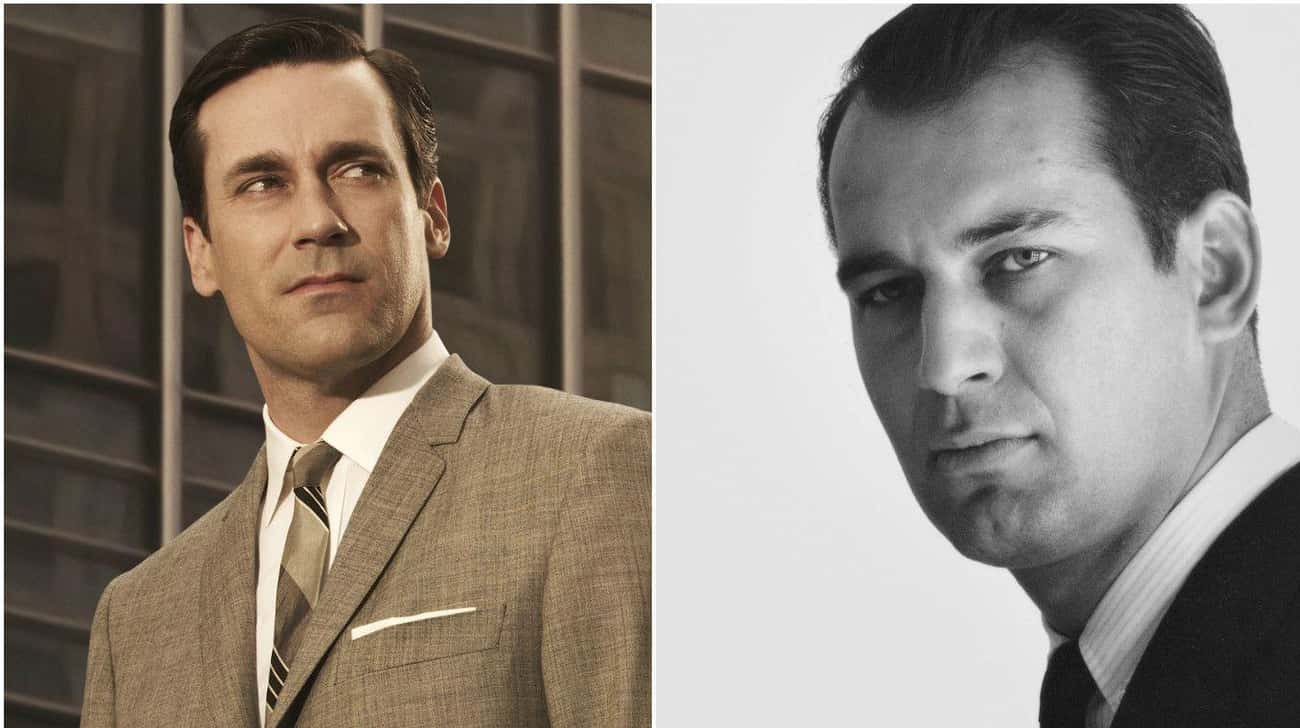 Don Draper Played by Jon Hamm  is listed (or ranked) 3 on the list 29 Popular TV Characters Who Were Based on Real People