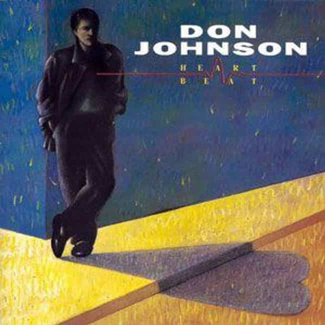 Don Johnson is listed (or ranked) 2 on the list Which '80s Actor Or Actress Had The Most Impressive Album?