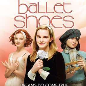 Ballet Shoes is listed (or ranked) 11 on the list The Best Emma Watson Movies