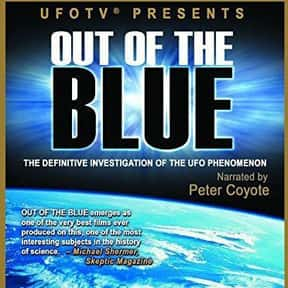 Out of the Blue is listed (or ranked) 2 on the list The Best Documentaries About Aliens