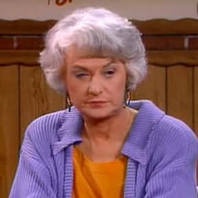 Dorothy Zbornak is listed (or ranked) 22 on the list The Greatest Female TV Characters of All Time