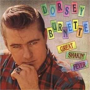 Dorsey Burnette is listed (or ranked) 8 on the list Coral Records Complete Artist Roster