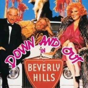 Down and Out in Beverly Hills is listed (or ranked) 13 on the list The Best Comedy Movies Set in Los Angeles