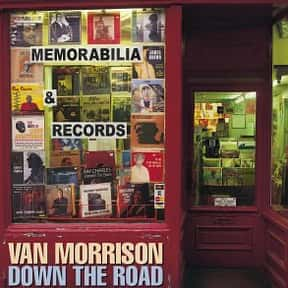 Down the Road is listed (or ranked) 25 on the list The Best Van Morrison Albums of All Time