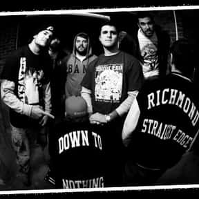 Down to Nothing is listed (or ranked) 13 on the list The Best Positive Hardcore Bands