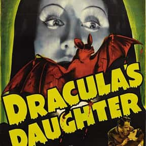 Dracula's Daughter is listed (or ranked) 22 on the list The Best Movies About Female Vampires