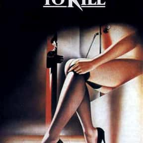 Dressed to Kill is listed (or ranked) 22 on the list The Best Movies With Kill in the Title