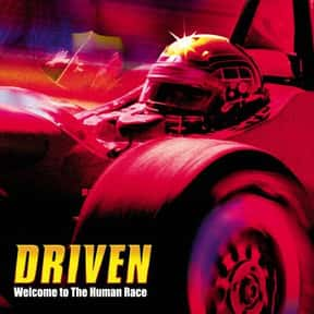 Driven is listed (or ranked) 20 on the list The Best Car Racing Movies That Really Put The Pedal To The Metal