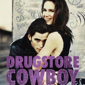 Drugstore Cowboy is listed (or ranked) 17 on the list The Best Drug Movies of All Time