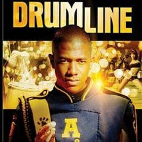 Drumline is listed (or ranked) 23 on the list The Best Movies About Dating In College