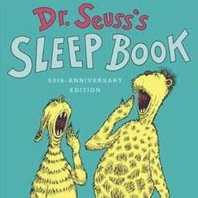 Dr. Seuss's Sleep Book is listed (or ranked) 21 on the list The Best Dr. Seuss Books