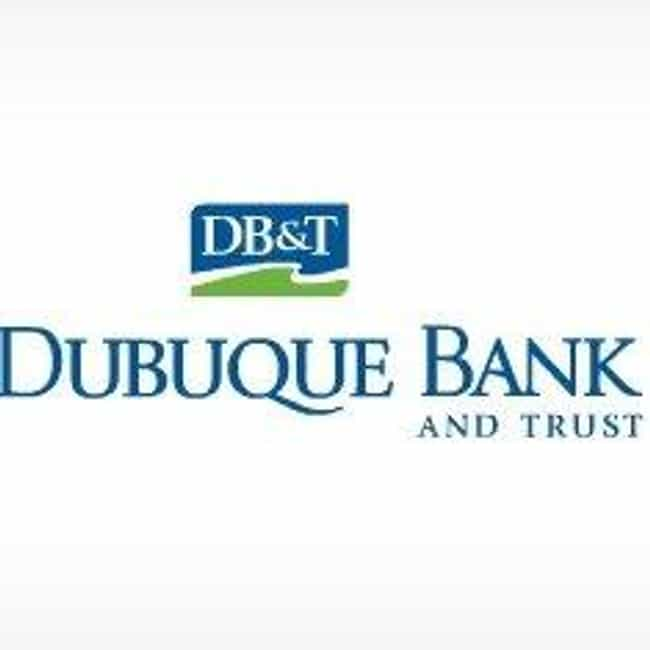Dubuque Bank and Trust ... is listed (or ranked) 4 on the list Companies Headquartered in Iowa