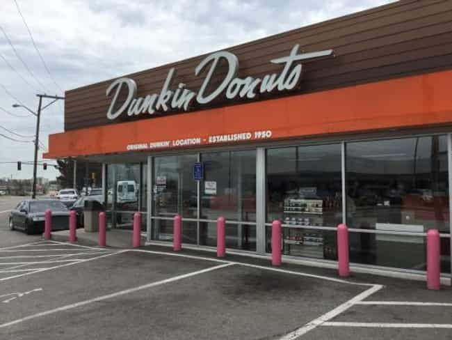 Dunkin' Donuts is listed (or ranked) 3 on the list Well-Known Franchises Whose Original Locations Are Still In Business