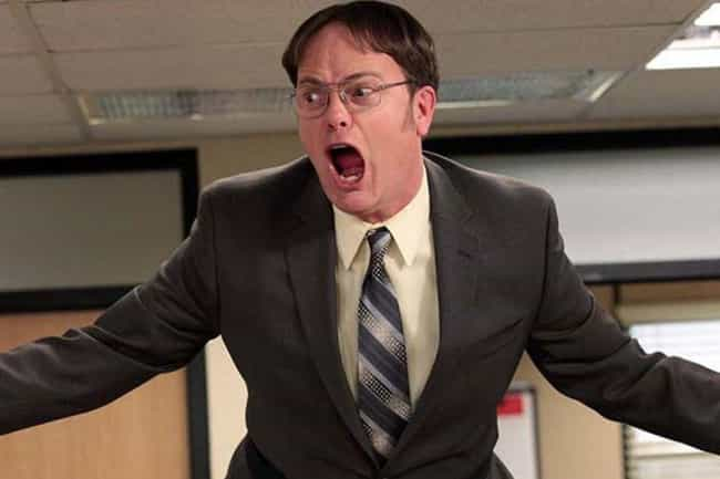 Dwight Schrute is listed (or ranked) 2 on the list TV Characters Who Would Make Horrible Roommates