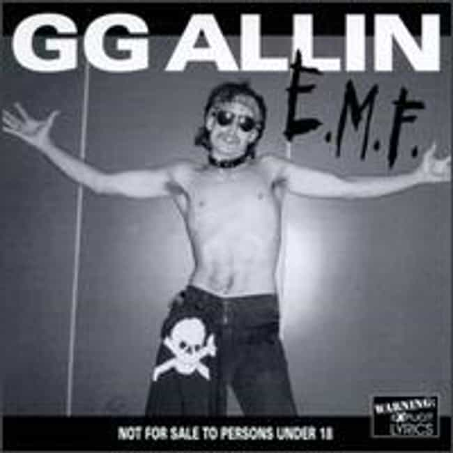Eat My Fuc is listed (or ranked) 4 on the list The Best GG Allin Albums of All Time