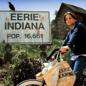 Eerie, Indiana is listed (or ranked) 25 on the list Great TV Shows That Are Totally Surreal And Bizarre